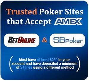 Who Accepts Amex >> Amex Poker Sites What Site Accepts Amex Deposits In 2018